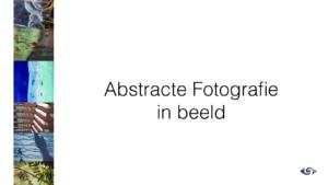 Foto's voor Galerie Abstracte Fotografie.001
